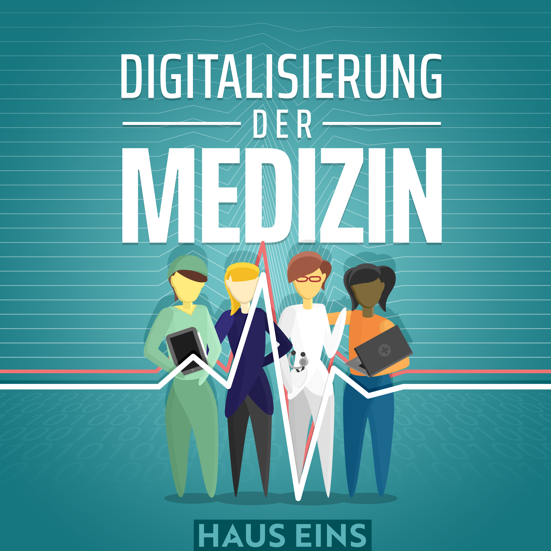 """3. Episode des Podcasts """"Digitalisierung der Medizin"""" online"""